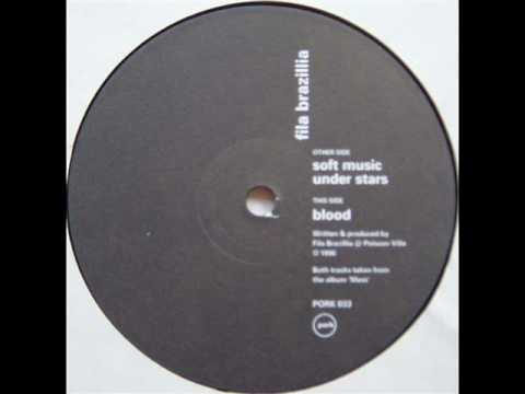 Fila Brazillia - Soft Music Under Stars