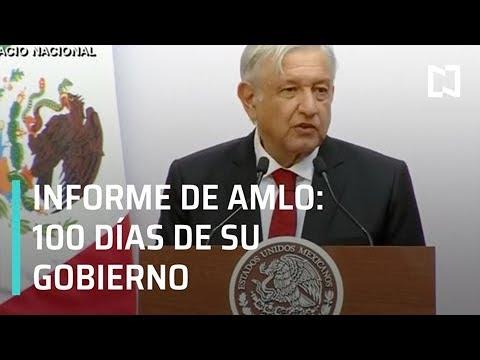 Informe del presidente de México, López Obrador, a 100 días de su gobierno