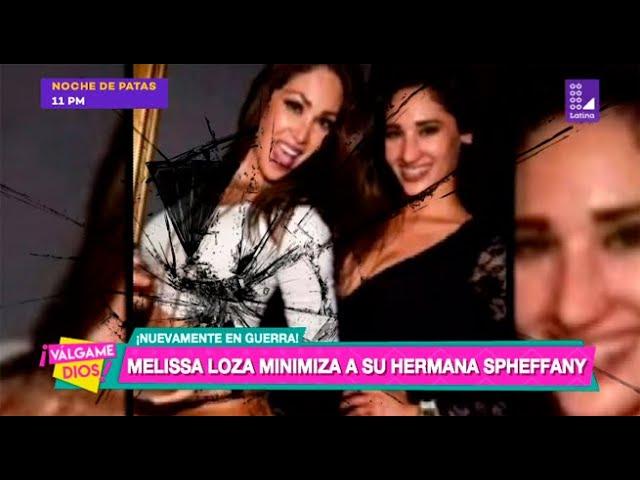 Melissa Loza minimiza a su hermana Spheffany | Latina