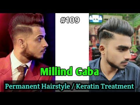 Millind Gaba Hairstyle / Keratin Treatment To Permanent Millind Gaba Hairstyle  #109