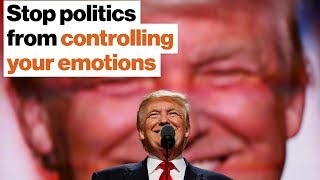 How to stop politics from controlling your emotions | Tim Snyder
