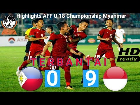FULL HIGHLIGHT Indonesia 9 vs Filipina 0 - AFF U18 Championship 2017