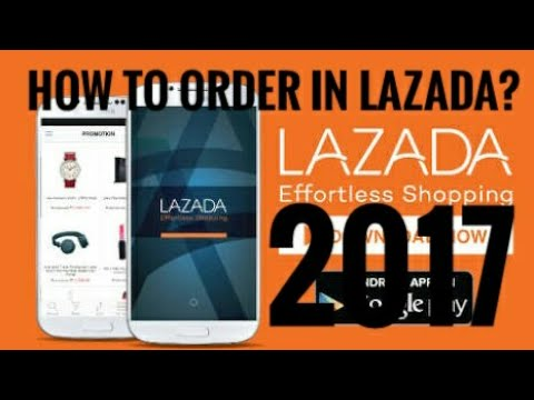 How To Order In Lazada? Updated 2017