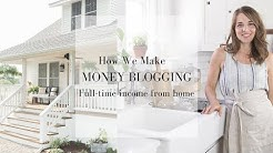 HOW DO YOU MAKE MONEY BLOGGING   Full Time Income From Home