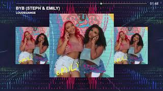 BYB (Steph \u0026 Emily Official Audio)