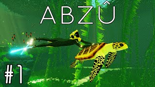 Abzu Amazing Journey Under The Sea Part 1 PC Gameplay Walkthrough