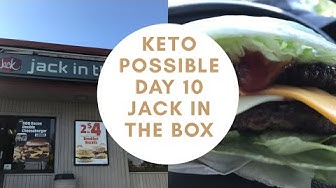 Keto Possible | Day 10 Jack in the Box