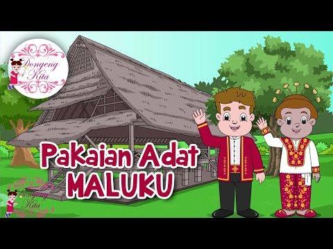 Pakaian Adat Maluku | Budaya Indonesia | Dongeng Kita