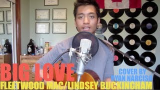 Big Love - Fleetwood Mac (cover by Ryan Narciso)