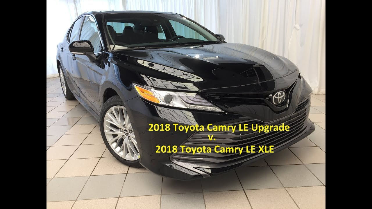 2018 Toyota Camry Le Upgrade Package Vs Xle Video