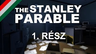 The Stanley Parable (2013) - Végigjátszás 1. rész (PC) (HD) (HUN)