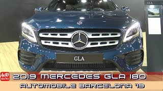 2019 Mercedes GLA 180 SUV - Exterior And Interior - 2019 Automobile Barcelona