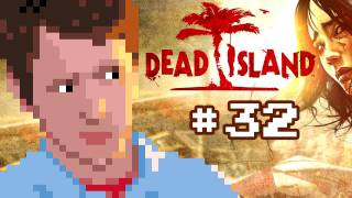 Dead Island - Part 32 - Reboot