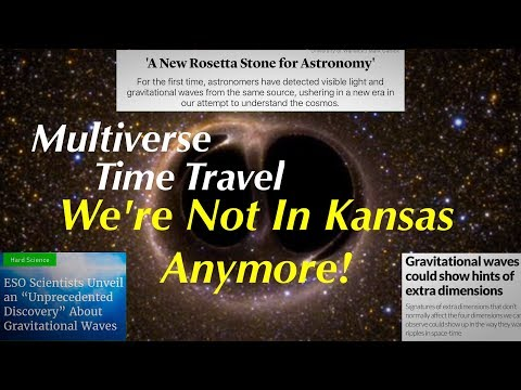 Huge Discovery Proves Time Travel & Multiverse Is Real - Gravitational Waves Finally Captured