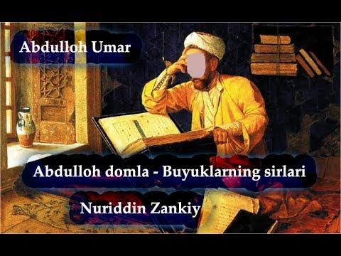 Abdulloh domla - Nuriddin Zankiy - 1 [Buyuklarning sirlari] 2018