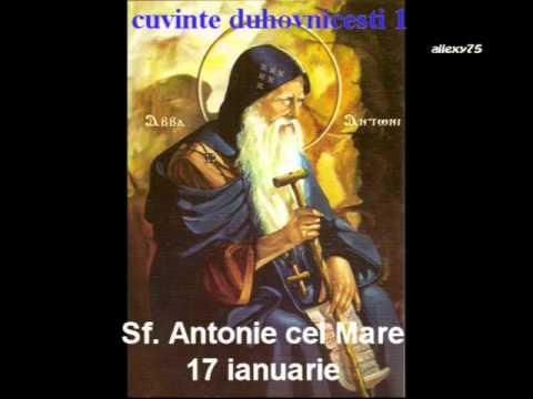 cuvinte duhovnicesti 1 Sf. Antonie cel Mare ( INTEGRAL )
