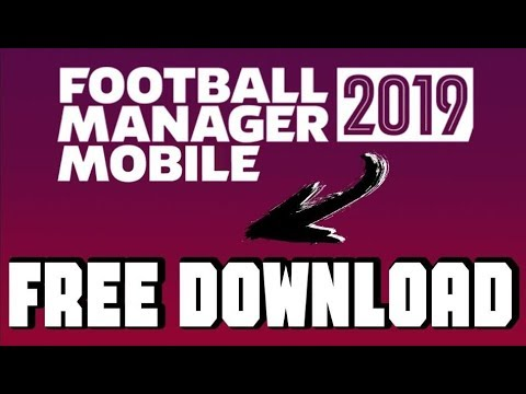 football manager 2019 mobile free download