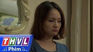 THVL | Những nàng bầu hành động - Tập 30[3]: Nghi ngờ Kiên ngoại tình, Lam ôm đồ bỏ đi
