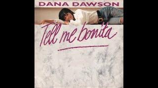 Dana Dawson - Tell me bonita (Streets dance maxi mix)