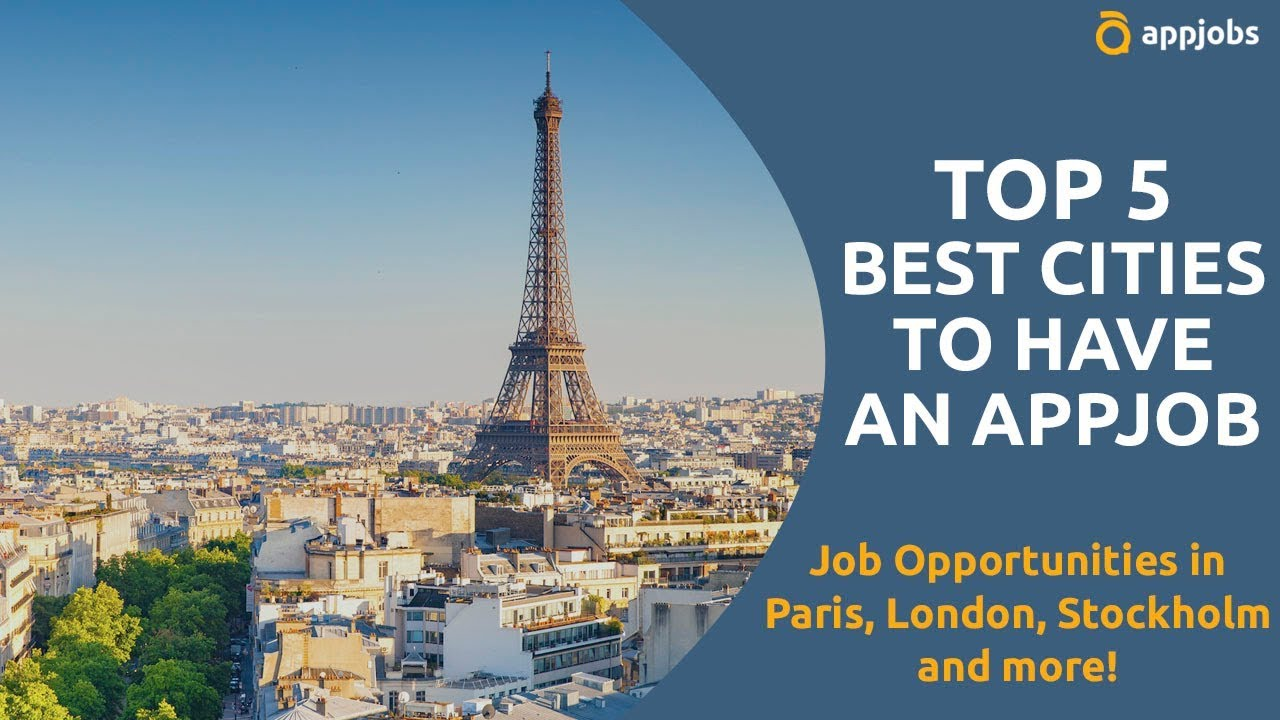 🌏Top 5 cities in Europe to work online with AppJobs 🌏 | AppJobs com