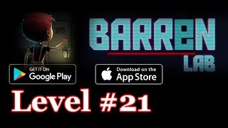 Barren Lab Level 21 (Android/ios) Gameplay