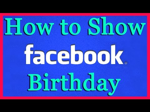 How to Show Birthday On Facebook