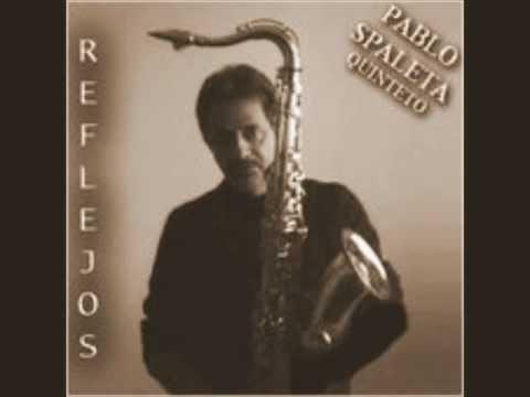 Pablo Spaleta Quinteto – Buscando la salida