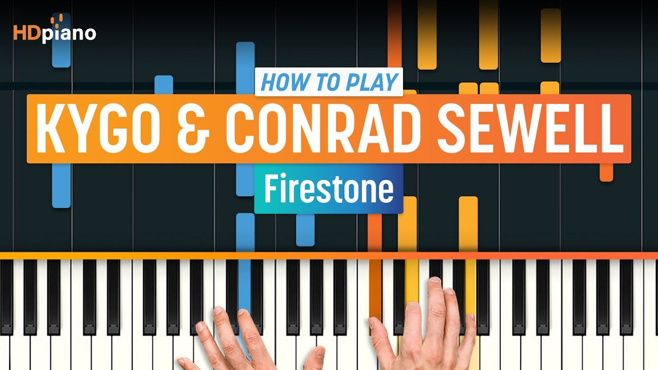 """Download How to Play """"Firestone"""" by Kygo & Conrad Sewell 