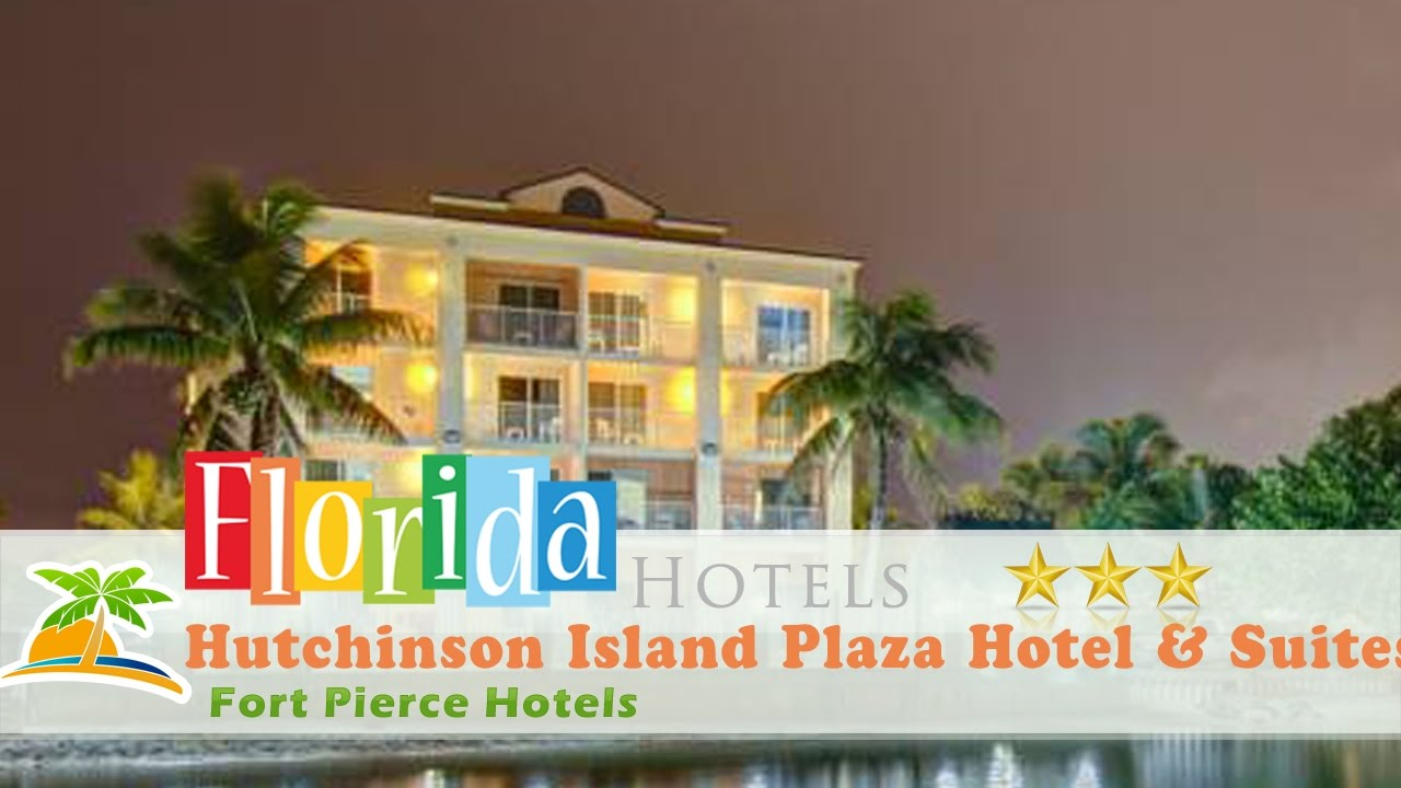 Hutchinson Island Plaza Hotel Suites Fort Pierce Hotels Florida