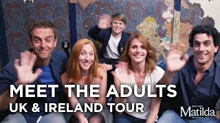 Meet The Adults | Matilda The Musical UK & Ireland Tour