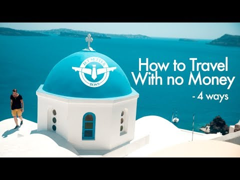 Download Youtube: How to Travel with No Money - 4 ways