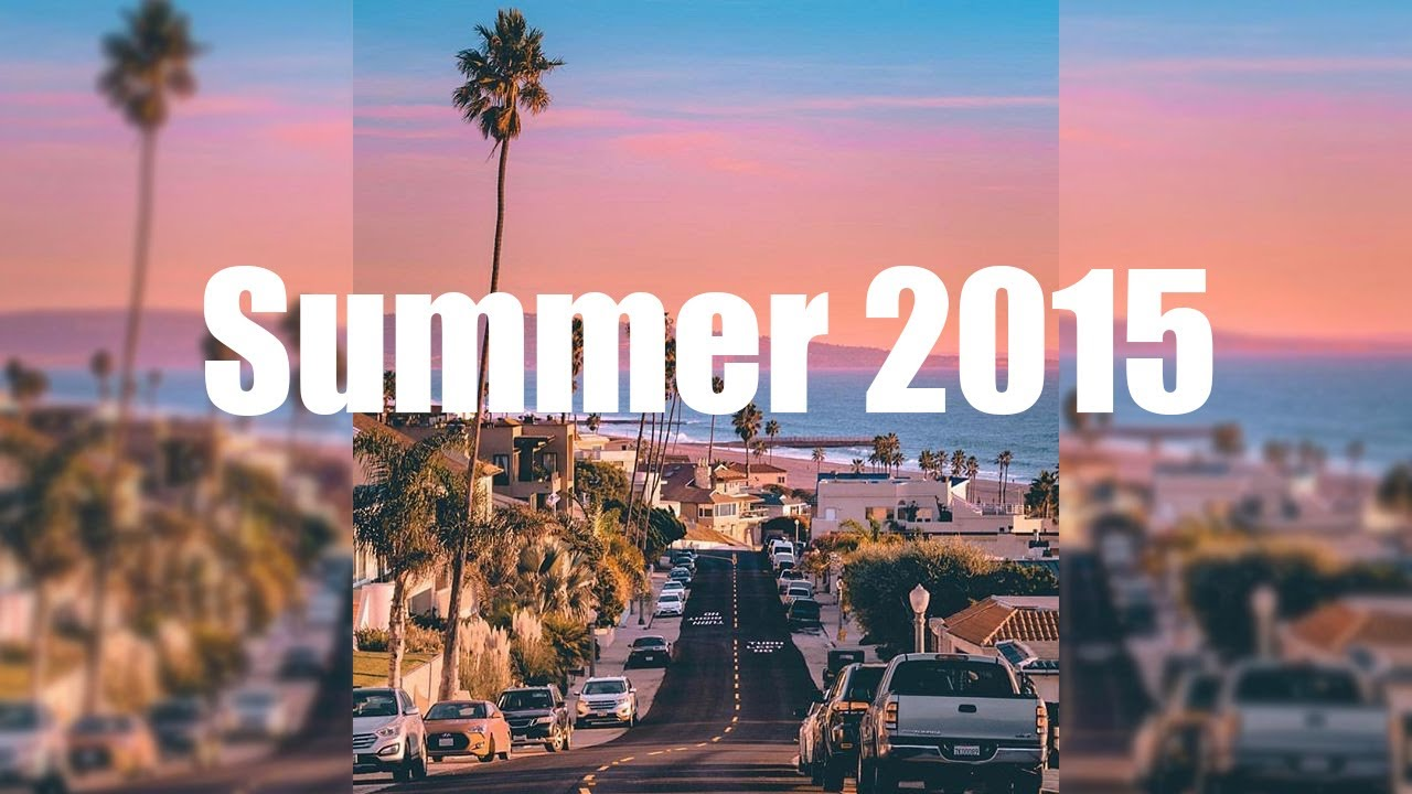 Download Songs that will bring you back to summer 2015