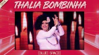 Blue Space Oficial - Thalia Bombinha - 24.03.18
