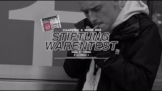 CHAPO102 x MONK.BHZ - STIFTUNG WARENTEST (prod. by Themba) [Official Video]