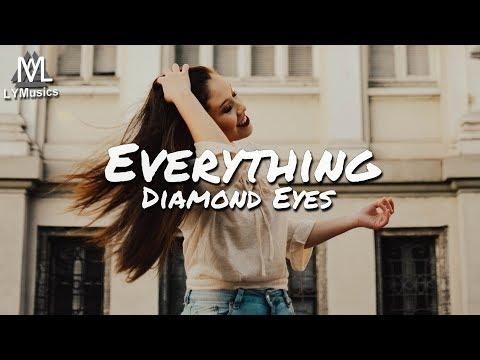 Diamond Eyes  Everything Lyrics