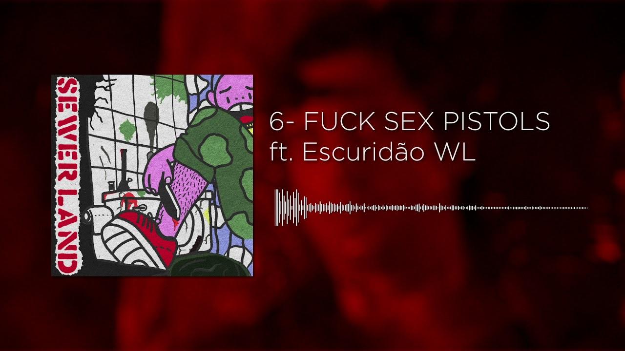 saint shotaro - FUCK SEX PISTOLS ft. Escuridão WL (2º ROSTO: SEWERLAND)