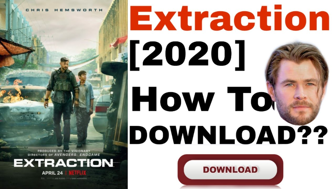 How To Download Extraction 2020 Brand New Netflix Movie Chris Hamsworth Wh Quizbro Youtube