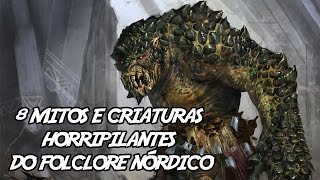 8 Mitos e Criaturas Horripilantes do Folclore Nórdico