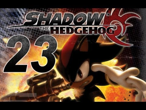 Let's Play Shadow the Hedgehog, ep 23: And suddenly Eggman happened