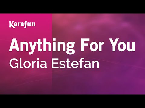 Karaoke Anything For You - Gloria Estefan *