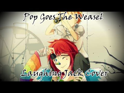 Pop Goes The Weasel - Laughing Jack [Cover Español Latino]