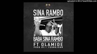 Sina Rambo ft. Olamide - Baba Sina Rambo