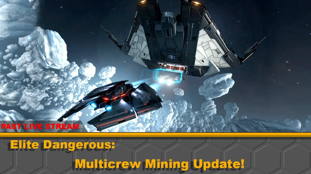 Nerdy Elite Dangerous: Multicrew Mining Update!
