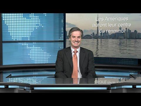 Les Amériques auront leur centre du renminbi - le 19 mars 2015