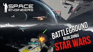 Space Engineers - Star Wars Multiplayer Battle Map Building