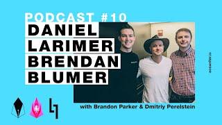 EOSwriter Podcast #10 - Daniel Larimer & Brendan Blumer