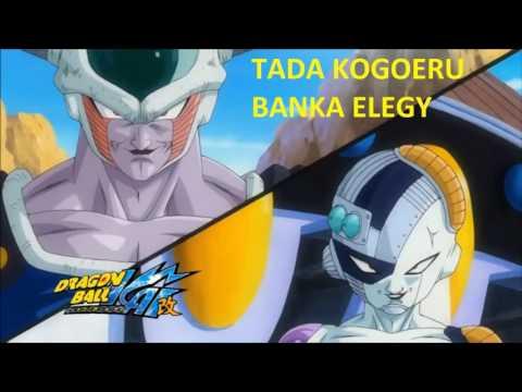 Dragon Ball Kai Tada Kogoeru Banka Elegy Version Karaoke