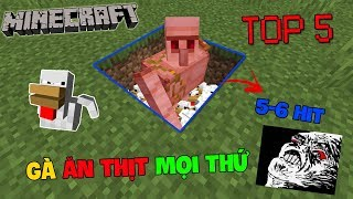 Top 5 Điều SIÊU THÚ VỊ Mà Bạn CHƯA Bao Giờ Làm Trong Minecraft !! Gà Ăn Thịt Mọi Thứ??