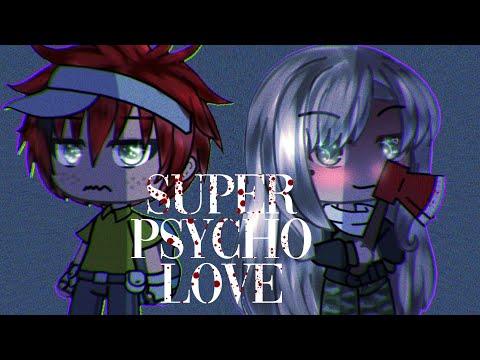 「Gacha Life 」super Psycho Love Meme 🔪 | FLASH WARNING |