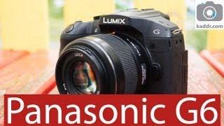 panasonic G6 - Обзор Беззеркального Фотоаппарата на Kaddr.com